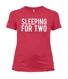 e7c6858821ce6 Maternity T Shirt Pregnancy Announcement New Baby Gifts For Expecting Mothers  Pregnant Clothes Mom To Be Sleeping For Two Ladies Tee - SA800