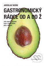 Gastronomicky radce od A do Z (Jaroslav Vasak)