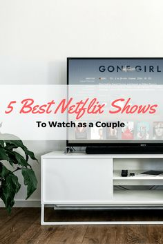 5 Best Netflix Shows for Couples
