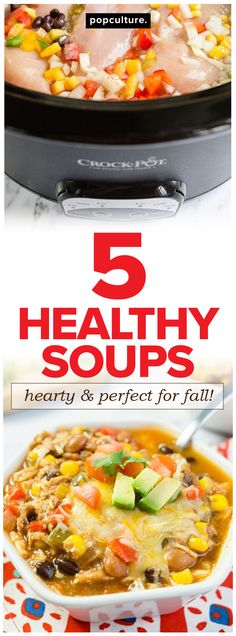 Cooler weather is upon us, which means it's the perfect time of year to cozy up with a warm bowl of hearty, delicious soup. Worried that all that creamy goodness will be bad for your waistline? Don't be. These five healthy soup recipes are all you need to keep your fitness goals on track this fall. Popculture.com #souprecipes #soup #healthysoup #healthyliving #healthyeating #weightwatchers #dieting #dietrecipes