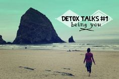 Detox Talks #1 - Why it is Okay to Be You