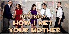 Resenha da Série: How I Met Your Mother - 4ª temporada