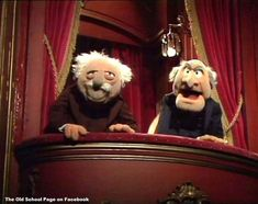 Slatler and Waldorf (The Muppet Show) (1975,1990s) My favorite Muppets! I loved it when they heckled everybody.