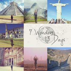 megan sullivan — 7 Wonders of the World in 13 Days... wouldn't want to do it in 13 days (AND I've done the Taj Mahal)... but not a bad bucket list!