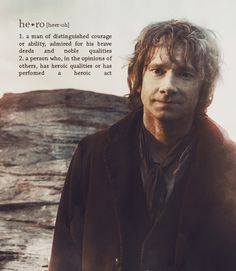 Eh, I'm afraid, Mr. Baggins, that you do in fact fit the definition of a 'hero.'