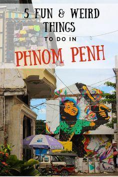 5 Fun & Weird Things to Do in Phnom Penh Travel Lush Cambodia Itinerary, Cambodia Beaches, Cambodia Travel, Cambodia Destinations, Travel Destinations, Kampot, Phnom Penh, Angkor Wat, Weird Things
