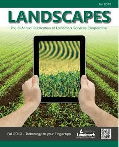 Landmark Services Cooperative-- Technology at your Fingertips--Landscapes Magazine