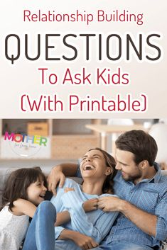 These are excellent questions to ask kids to help them open up, learn more about each other, and really build the parent child relationship.