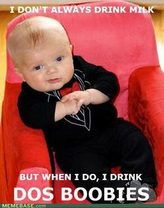 The most interesting baby in the world... Too cute!