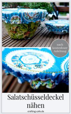 Salatschüsseldeckel nähen * The Crafting Café Buffet, Diy Tutorial, Serving Bowls, Tableware, Blog, Crafts, Freebies, Don't Care, Book Gifts