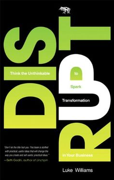 Free Book - Disrupt: Think the Unthinkable to Spark Transformation in Your Business, by Luke Williams, is repeat freebie in the Kindle store and from Barnes & Noble, courtesy of FT Press.