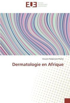 Télécharger Livre Dermatologie en Afrique PDF Ebook Gratuit