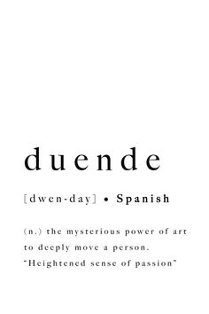 Duende Spanish Print Quote Art Printable Poster Modern Definition Typography Spain Passion Inspirational Black White Type Inspo Translation - Typografie zitate - The Stylish Quotes Unusual Words, Weird Words, Rare Words, Unique Words, New Words, Cool Words, Modern Words, Motivacional Quotes, One Word Quotes