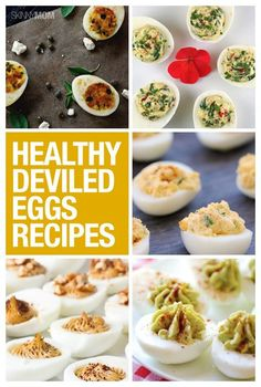 Here are some of our favorite healthy deviled egg recipes you will LOVE!