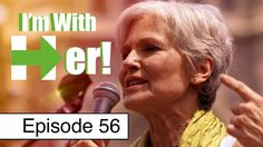 Jill Stein's Awesomeness, DNC Lawsuit, Clinton Corruption + More | Episo...