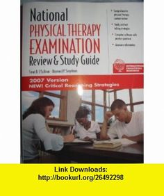 National Physical Therapy Examination Review and Study Guide Susan B. OSullivan, Raymond P. Siegelman ,   ,  , ASIN: B000QFPW3E , tutorials , pdf , ebook , torrent , downloads , rapidshare , filesonic , hotfile , megaupload , fileserve