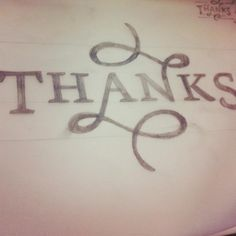 Hand lettered thanks from @briangrellmann