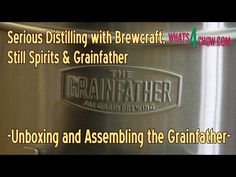 Grainfather Unboxing and Assembly - Serious Distilling with Brewcraft, Still Spirits & Grainfather
