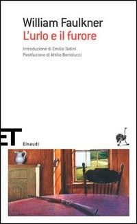 L'urlo e il furore - William Faulkner - 324 recensioni su Anobii