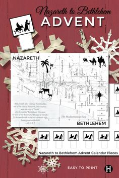Nazareth to Bethlehem Advent Calendar. Move the Holy Family from Nazareth all the way to Bethlehem, on day at a time.