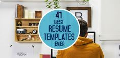 The Muse's 41 best resume templates ever