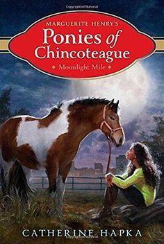 Moonlight Mile Catherine Hapka Aladdin Marguerite Henry's Ponies of Chincoteag 0
