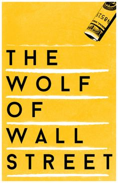 The Wolf of Wall Street (2013) ~ Minimal Movie Poster by Travis English