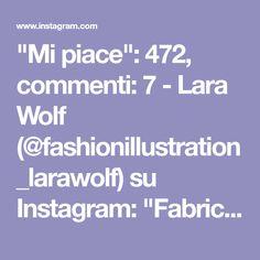 """Mi piace"": 472, commenti: 7 - Lara Wolf (@fashionillustration_larawolf) su Instagram: ""Fabric rendering in marker project examples #fashionillustration #fashion #marker #fashionsketches…"" Fashion Sketches, Markers, Wolf, Fabrics, Projects, Instagram, Tejidos, Log Projects, Fashion Sketchbook"