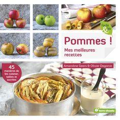 Pommes ! Mes meilleures recettes - #pommes