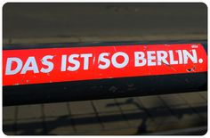 21 reasons you need to visit berlin --- ALL TRUE