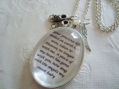 Miscarriage or baby loss memorial pendant necklace by SweetlySpokenJewelry,original quote. all rights reserved NOT to be copied