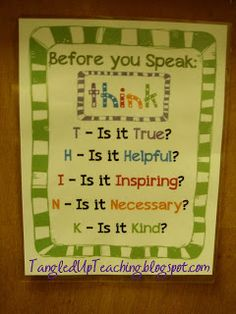 Before you speak .... Think poster Tangled Up Teaching: Salute to Social Skills!