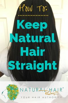 How to keep natural hair straighter, longer! #naturalhair