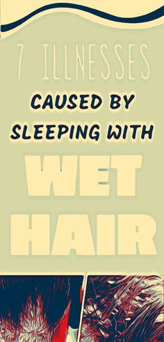 7 ILLNESSES CAUSED BY SLEEPING WITH WET HAIR Sick Quotes Health, Health And Wellness Quotes, Health Advice, Wellness Tips, Health And Fitness Expo, Fitness App, Sleeping With Wet Hair, School Survival Kits, Health Dinner