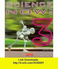 Science Now (Bk. 3) (9780435506889) Ian Richardson , ISBN-10: 0435506889  , ISBN-13: 978-0435506889 ,  , tutorials , pdf , ebook , torrent , downloads , rapidshare , filesonic , hotfile , megaupload , fileserve