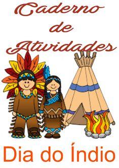 Caderno de atividades para o Dia do Índio. Bowser, Fictional Characters, Portal, Bible Activities For Kids, Teaching Activities, Reading Activities, Fantasy Characters