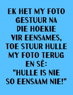 Afrikaans, Toe, Humor, Humour, Funny Photos, Funny Humor, Comedy, Lifting Humor, Finger