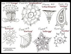 How to Draw Flowers, Index 13 to 20 by Dawn Quadling, aka Quaddles-Roost on deviantArt. ** There are separate tutorials for each design in her gallery folder.  . . .  ღTrish W ~ http://www.pinterest.com/trishw/  . . .   #doodle #mehndi #paisley