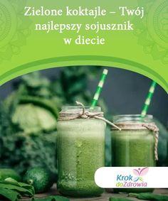 Zielone koktajle - Twój najlepszy sojusznik w diecie   Zielone koktajle to doskonały sposób nie tylko na detoksykację organizmu ale też na ogólną poprawę funkcjonowania naszego ciała! Celery, Cucumber, Herbs, Vegetables, Food, Diet, Essen, Herb, Vegetable Recipes