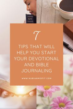 Use these seven helpful tips to get started on your devotions and bible journaling time. It doesn't have to be intimidating just show up as you are and open your heart to God, He will do the rest. #journaling #faithjournal #biblejournaling #devotional