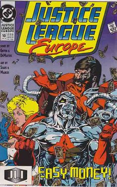 Justice League Europe #10 (1990) Bart Sears Cover, Bart Sears Pencils, Keith Giffen & William Messner-Loebs Story, Crimson Fox (Joins team) Justice League Task Force, Justice League Dark, Rare Comic Books, Comic Book Covers, Comic Book Publishers, Iron Spider, Face Sketch, Classic Comics, Silver Age