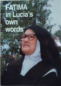 ♔  FATIMA IN LUCIA'S OWN WORDS:  SISTER LUCIA DOMINICAN NUMS OF PERPETUAL ROSARY:9789728524203: BOOK WITH 2 DVD'S AT AMAZON $20