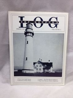 The Keeper's Log US Lighthouse Society Magazine Spring 1993