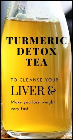 Powerful Turmeric Tea To Cleanse Your Liver And Lose Weight
