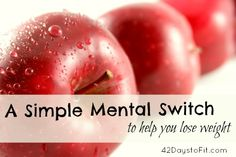 simple mental switch to help you lose weight via @Brandy Waterfall @EC.com