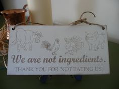 """Vegan Kitchen Sign, """"We are not ingredients"""" Kitchen Wall Sign,  Vegan Wooden Sign, Animals Kitchen Plaque, Cow, Pig, Turkey, Rooster"""