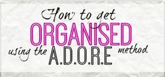 Tips and Advice on all aspects of getting organised once and for all - organise every part of your home and life