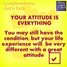 #Lymphoedema #Lymphedema ► #attitude it is everything