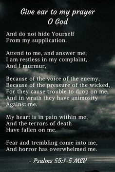 Psalms 55:1-5 MEV [Keywords: Bible Quotes, Faith,  Peace, God, Jesus, Spirit, Heart, Life, Hope, Love, Trust, Scripture, Holy, Depression, Anxiety, Fear, Trouble, Broken,]