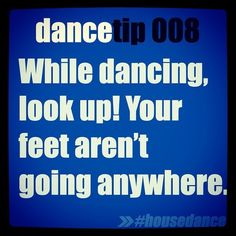 Also when doing colorguard. My BD always tells us 'the ground isn't going anywhere'